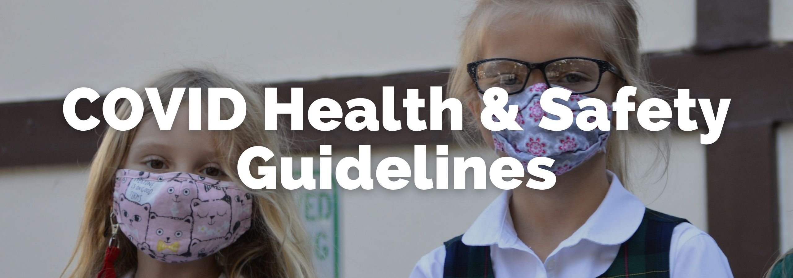 Covid Health and Safety Guidelines